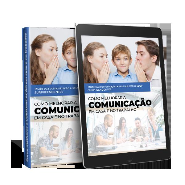 E-book Como melhorar a comunicação em casa e no trabalho